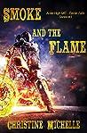 Smoke and the Flame (Aces High MC - Cedar Falls Book 3)
