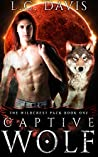 Captive Wolf (The Wildcrest Pack, #1)