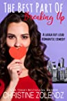 The Best Part Of Breaking Up (The Awkward Adventures of Jane Nash Book#3)