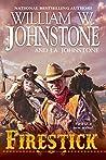 Firestick (A Firestick Western Book 1)