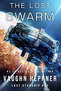 The Lost Swarm (Lost Starship, #11)