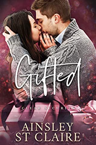 Gifted (Clear Security Holiday #1)