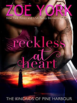 Reckless at Heart (The Kincaids of Pine Harbour #1)