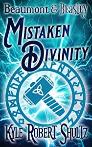 Mistaken Divinity: A Beaumont and Beasley Story