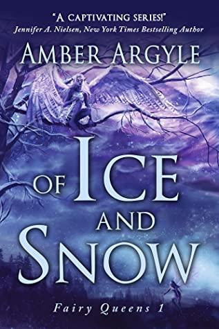 Of Ice and Snow (Fairy Queens #1)