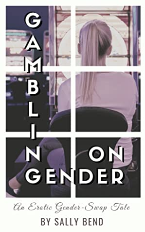Gambling on Gender: an erotic gender swap tale