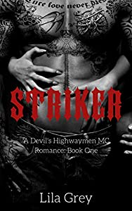 Striker (A Devil's Highwaymen MC Romance, #1)