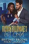Russian Billionaire's Lost Child