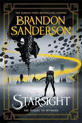 Starsight (Skyward, #2) by Brandon Sanderson