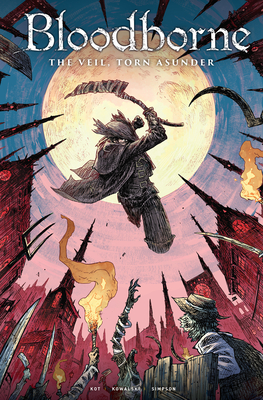 The Veil, Torn Asunder (Bloodborne #4)