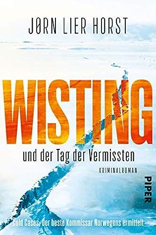 Wisting und der Tag der Vermissten by Jørn Lier Horst