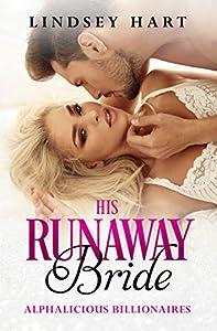 His Runaway Bride (Alphalicious Billionaires, #7)