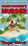 Honeymooner's Murder: a Copper & Co murder mystery (The Copper & Co Murder Mysteries Book 1)
