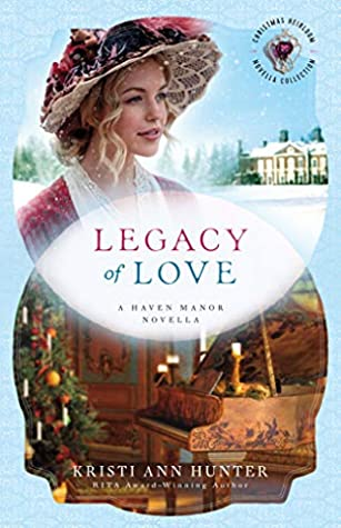 Legacy of Love (Haven Manor, #1.5)