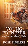 Young Ebenezer: Confronts the School Bully