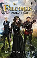The Falconer: A Heartland Tale (The Heartland Tale collection Book 2)