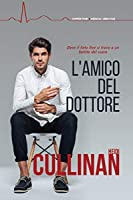 L'amico del dottore (Copper Point Medical Vol. 2)