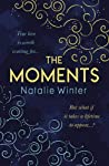 The Moments: The most emotional and uplifting novel you'll read this year