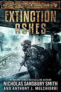 Extinction Ashes (Extinction Cycle: Dark Age #3)