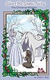 Silver the Snow Fairy: The Christmas Window