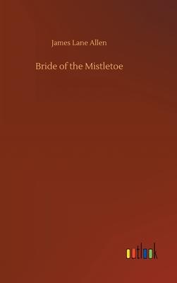 Bride of the Mistletoe