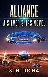 Alliance (Silver Ships #13)