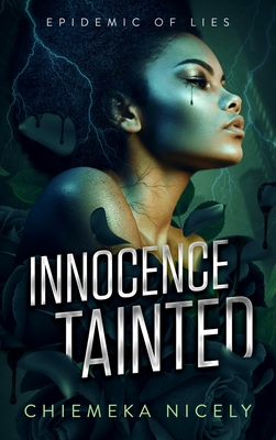 Innocence Tainted by Chiemeka Nicely