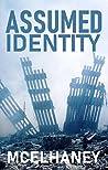 Assumed Identity by Scott McElhaney