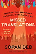 Missed Translations: Meeting the Immigrant Parents Who Raised Me