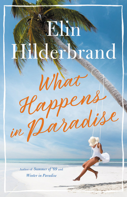 What Happens in Paradise (Paradise, #2)