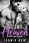 His Own Heaven (The Bennett's Bastards Series, #3)