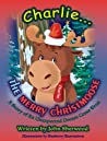 Charlie...The Merry Christmoose