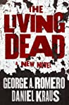The Living Dead by George A. Romero