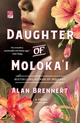 Daughter of MolokaibyAlan Brennert