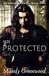 His Protected (Silverdale Wolves #2)