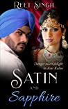 Satin and Sapphire: Danger and Delight in Asar Kalan
