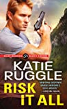 Risk It All (Rocky Mountain Bounty Hunters #2)