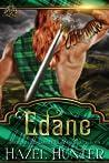 Edane: A Scottish Time Travel Romance (Immortal Highlander, Clan Mag Raith, #3)