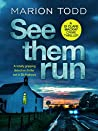 See Them Run (Detective Clare Mackay, #1)