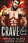 Crave For Me (Firefighter Romance #3)
