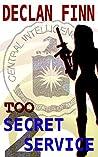 Too Secret Service: Part Two