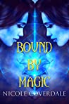 Bound by Magic (The Wiccan Way, #5)