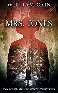 Mrs. Jones (Adelaide Henson Mystery Series #1)