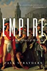 Empire: A New History of the World: The Rise and Fall of the Greatest Civilizations