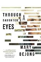 Through a Daughter's Eyes