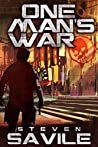 One Man's War: A Sci-Fi Revenge Thriller