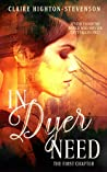 In Dyer Need: The First Chapter (Ren Dyer, #1)