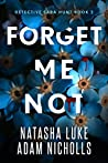 Forget Me Not (Detective Sara Hunt, #2)