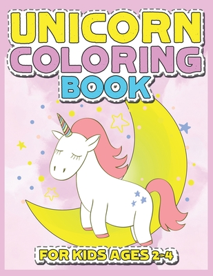 Unicorn Coloring Book for Kids Ages 2-4: 55 Creative Unicorns Illustrations for hours of fun!