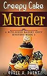 Creepy Cake Murder (Bite-sized Bakery, #3)